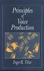 Principles of Voice Production by Ingo Titze
